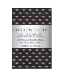 Janine R. Wedel Shadow Elite How the Worlds New Power brokers Undermine Democracy ...