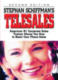 Stephan Schiffman's Telesales: America's #1 Corporate Sales Trainer Shows You How to Boost Your