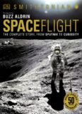 DK - Smithsonian - Spaceflight - From Sputnik To Curiocity
