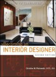 A Guide to careers in design. Becoming an interior designer, 2nd edition