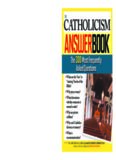 The Catholicism Answer Book: The 300 Most Frequently Asked Questions