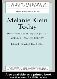 Melanie Klein Today, Volume 1: Mainly Theory: Developments in Theory and Practice (New Library of Psychoanalysis, 7)