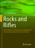 Rocks and Rifles: The Influence of Geology on Combat and Tactics during the American Civil War