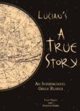 Lucian's A True Story - Lucian of Samosata