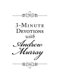 3-Minute Devotions with Andrew Murray. Inspiring Devotions and Prayers