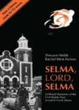 Selma, Lord, Selma : girlhood memories of the civil-rights days