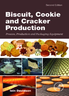 Biscuit, cookie and cracker production : process, production and packaging equipment