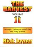 Rick Joyner – The Harvest – Volume II