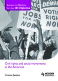 Civil Rights And Social Movements In The Americas - Vivienne Sanders