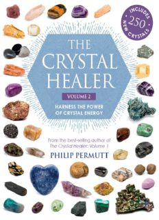 The Crystal Healer: Volume 2: Harness the power of crystal energy. Includes 250 new crystals