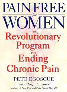 Pain Free for Women: The Revolutionary Program for Ending Chronic Pain