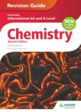 Cambridge International AS and A Level Chemistry Revision Guide, Second Edition