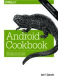 Android Cookbook.  Problems and Solutions for Android Developers
