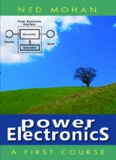 First Course on Power Electronics