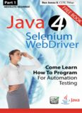 Absolute Beginner (Part 1) Java 4 Selenium WebDriver: Come Learn How To Program For Automation