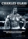 The Fundamentals of Bodybuilding and Physique Sculpting