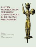 Eastern Mediterranean Metallurgy in the Second Millennium BC: A conference in honour of James D. Muhly, Nicosia, 10th–11th October 2009