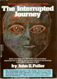 "The Interrupted Journey - Two Lost Hours ""Aboard a Flying Saucer"""