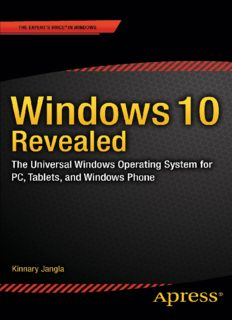 Windows 10 Revealed: The Universal Windows Operating System for PC, Tablets, and Windows Phone