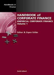 Handbook of Corporate Finance Empirical Corporate Finance Volume 1