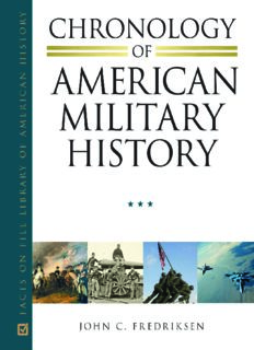 Chronology of American Military History: Vol. 1 Independence to Civil War 1775 to 1865; Vol. 2 Indian Wars to World War II 1866 to 1945; Vol. 3 Cold War to the War on Terror 1946 to Present