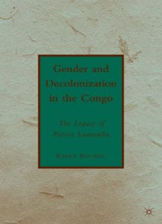 Gender and Decolonization in the Congo: The Legacy of Patrice Lumumba