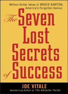 The Seven Lost Secrets of Success: Million Dollar Ideas of Bruce Barton, America's Forgotten Genius