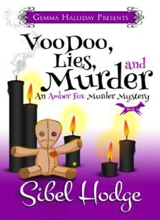 Voodoo, Lies, & Murder (Voodoo Deadly)