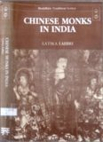 Chinese Monks in India: Biography of Eminent Monks Who Went to the Western World in Search of the Law During the Great T'Ang Dynasty