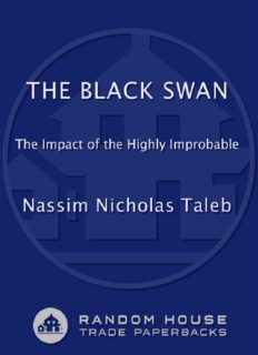 The Black Swan: The Impact of the Highly Improbable: With a new section: ''On Robustness and Fragility''