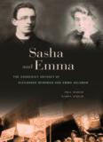 Sasha and Emma : the anarchist odyssey of Alexander Berkman and Emma Goldman