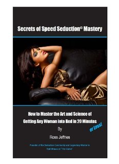 Secrets of Speed Seduction Mastery Cover - Ross Jeffries The Game