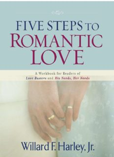 """Five steps to romantic love : a workbook for readers of """"Love busters"""" and """"His needs, her needs"""""""