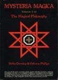 Page 1 MYSTERIA MAGICA Volume 3 of The Magical Philosophy Melita Demming & Osborne ...