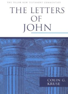 The Letters of John (Pillar New Testament Commentary)