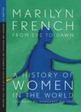 From Eve to Dawn, A History of Women in the World, Volume III: Infernos and Paradises, The Triumph of Capitalism in the 19th Century