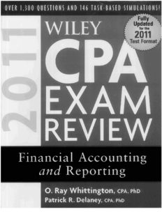 Wiley CPA Exam Review 2011, Financial Accounting and Reporting (Wiley Cpa Examination Review Financial Accounting and Reporting)