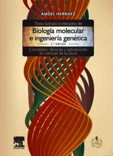Texto ilustrado e interactivo de biología molecular e ingeniería genética: Conceptos, técnicas y aplicaciones en ciencias de la salud