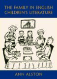 The Family in English Children's Literature (Children's Literature and Culture)