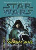 Star Wars Dark Nest III The Swarm War