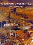 Deliliğin Dağlarında - H. P. Lovercraft