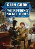 Whispering Nickel Idols: A Garrett, P.I. Novel