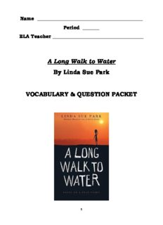 A Long Walk to Water By Linda Sue Park VOCABULARY & QUESTION PACKET