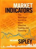 Market indicators : the best-kept secret to more effective trading and investing. - Description based on print version record
