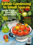 Edible gardening in small spaces : grow your own food anywhere!