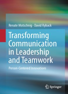 Transforming Communication in Leadership and Teamwork: Person-Centered Innovations