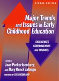 Major Trends and Issues in Early Childhood Education: Challenges, Controversies, and Insights (Early Childhood Education Series (Teachers College Pr))
