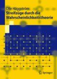 Streifzüge durch die Wahrscheinlichkeitstheorie: Aus dem Schwedischen übersetzt von Arne und