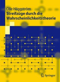 Streifzüge durch die Wahrscheinlichkeitstheorie: Aus dem Schwedischen übersetzt von Arne und Christina Ring