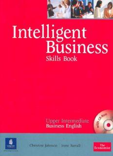 Page 1 Intelligent BulSineSS Skills Book Upper Interºiate Business English º - Longman Christine ...